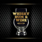 WHISKY, RUM, WINE Master Test 2015